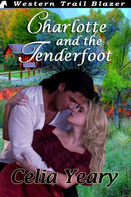 Charlotte and the Tenderfoot