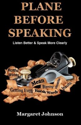 PLANE BEFORE SPEAKING: Listen Better and Speak More Clearly