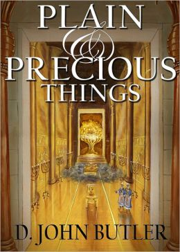 Plain and Precious Things: The Temple Religion of the Book of Mormon's Visionary Men