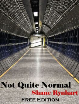 Not Quite Normal: Free Edition