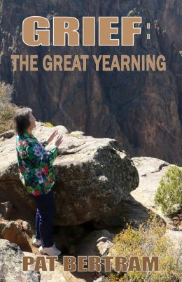 Grief: The Great Yearning