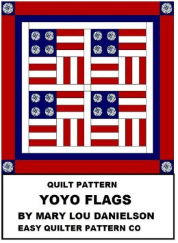 Quilt Pattern: Yo-Yo Flags