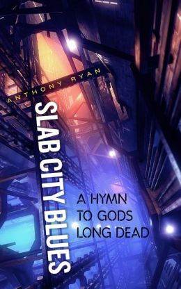 Slab City Blues: A Hymn to Gods Long Dead