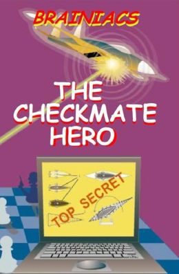 The Checkmate Hero
