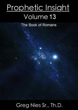 Prophetic Insight Volume 13