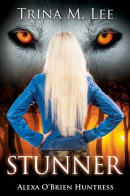 Stunner (Alexa O'Brien Prequel Short Stories)