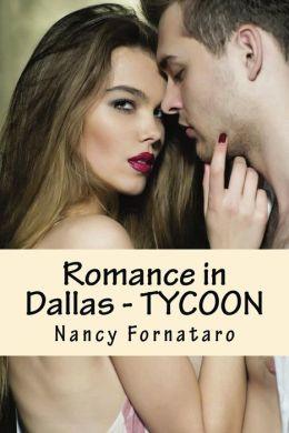 Romance in Dallas: Tycoon!