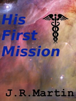 His First Mission