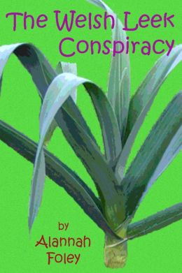 The Welsh Leek Conspiracy