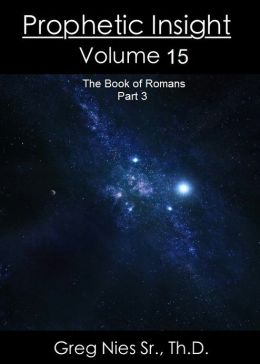 Prophetic Insight Volume 15