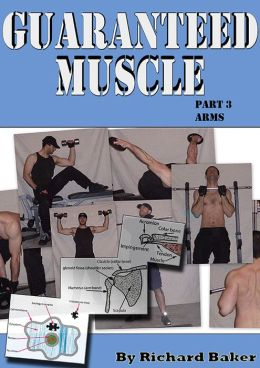 Guaranteed muscle part 3 Arms