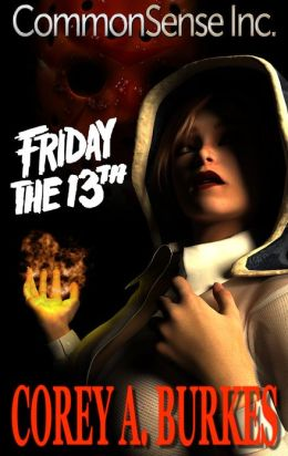 CommonSense Inc Part 2: Friday the 13th