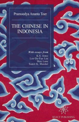 The Chinese in Indonesia: An English Translation of Hoakiau Di Indonesia