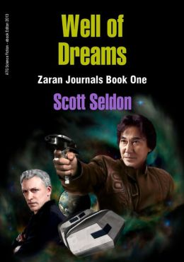 Well of Dreams (Zaran Journals, Book 1)