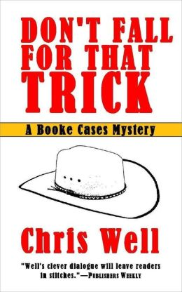 Don't Fall For That Trick: A Book Cases Mystery Short Story