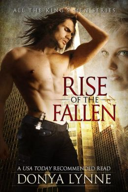 Rise of the Fallen (All the King's Men: Book 1)
