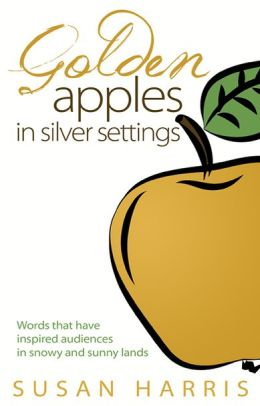 Golden Apples in Silver Settings: Words that have inspired audiences in snowy and sunny lands