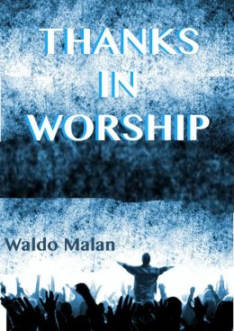 Thanks in Worship