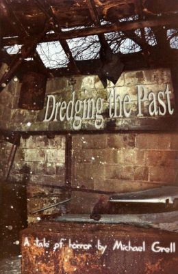 Dredging the Past