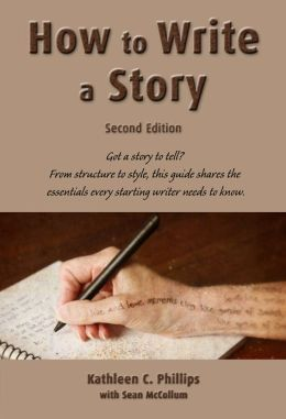 How to Write a Story-Second Edition