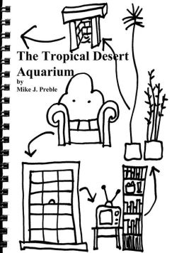 The Tropical Desert Aquarium Adventure