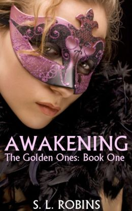 Awakening (The Golden Ones: Book One)