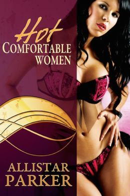 Hot Comfortable Women