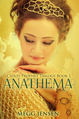Anathema: Cloud Prophet Trilogy, Book 1
