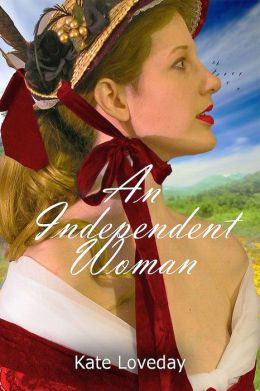 An Independent Woman:Redwoods Trilogy Book One: A Romantic Novel