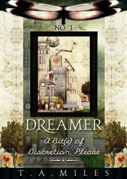 Dreamer: A Bit(e) of Discretion, Please