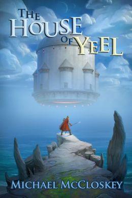 The House of Yeel