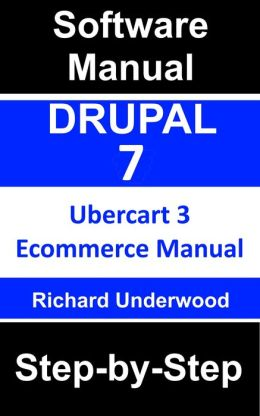 Drupal 7 Ubercart 3 Ecommerce Manual