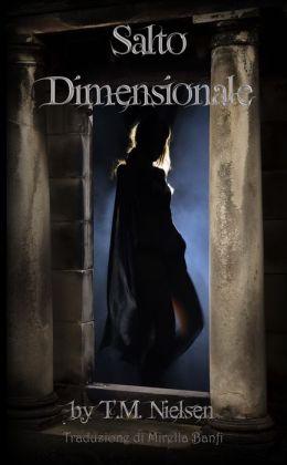 Salto Dimensionale: Libro 1 Della Serie Salto Dimensionale