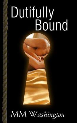 Dutifully Bound