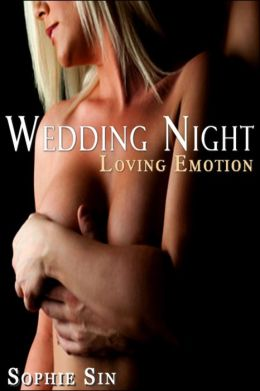 Soft Love #11: Wedding Night 'Loving Emotion' (Couples Erotica)