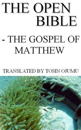 The Open Bible: The Gospel of Matthew