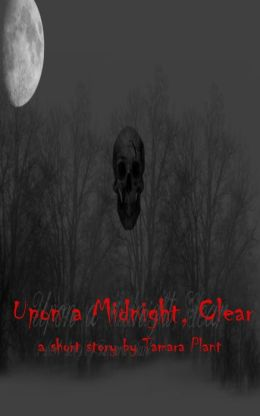 Upon a Midnight, Clear