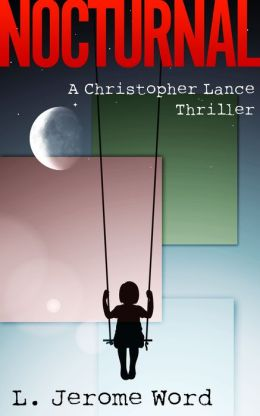 Nocturnal: A Christopher Lance Thriller