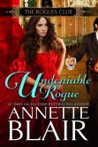 Undeniable Rogue,(The Rogues Club: Book One)