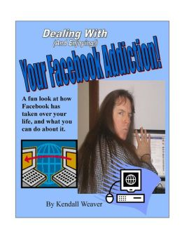 Dealing With (And Enjoying!) Your Facebook Addiction!