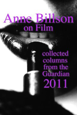 Anne Billson on Film 2011