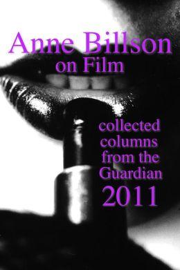 Anne Billson on Film 2011