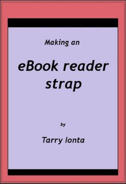 Making an eBook reader strap