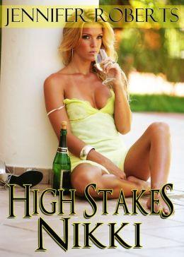 High Stakes Nikki
