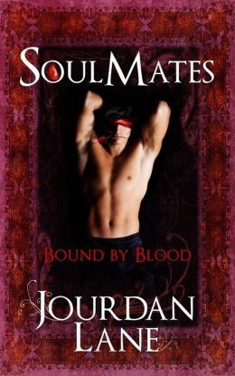 Soul Mates: Bound by Blood
