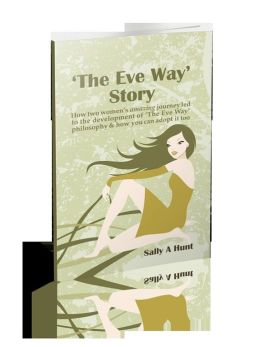 The Eve Way Story