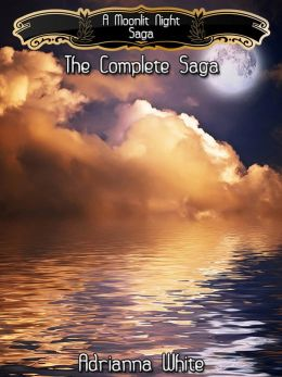 A Moonlit Night: The Complete Saga