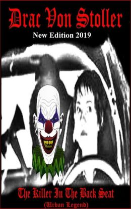 The Killer In The Back Seat (Urban Legend)