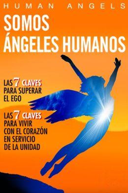 Somos Angeles Humanos