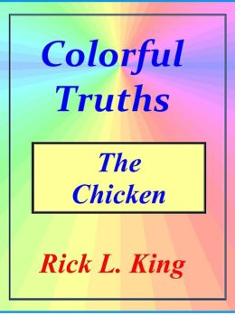 Colorful Truths: The Chicken